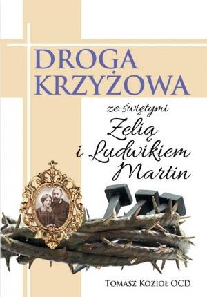 droga-krzyzowa-ze-swietymi-zelia-i-ludwikiem-martin